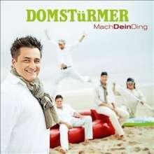 Domstürmer: Mach Dein Ding, CD