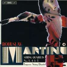 Bohuslav Martinu (1890-1959): Streichquartette Nr.3-5, CD