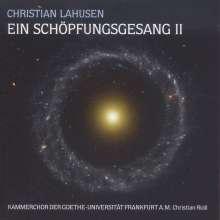 Christian Lahusen (1886-1975): Ein Schöpfungsgesang II, 2 CDs