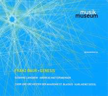 Franz Baur (geb. 1958): Genesis (Oratorium), CD