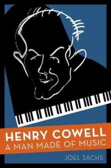 Joel Sachs: Sachs, J: HENRY COWELL, Buch