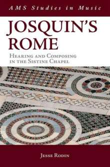 Jesse Rodin: Rodin, J: JOSQUINS ROME, Buch