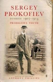 Sergei Prokofiev: Diaries 1907-1914, Buch