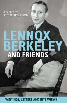 Lennox Berkeley: Lennox Berkeley and Friends, Buch