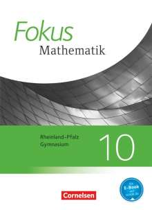 Friedhart Belthle: Fokus Mathematik 10. Schuljahr - Gymnasium Rheinland-Pfalz - Schülerbuch, Buch