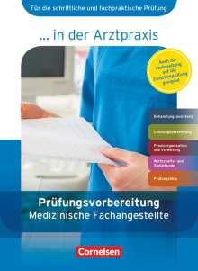 Bernhard Alfter: Medizinische Fachangestellte in der Arztpraxis 1.-3. Ausbildungsjahr. Prüfungsvorbereitung, Buch