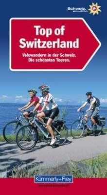 Top of Switzerland, Velowandern in der Schweiz, Buch