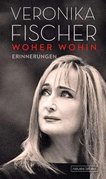 Veronika Fischer: Woher Wohin, Buch
