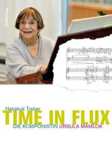 Habakuk Traber: Time in Flux, Buch