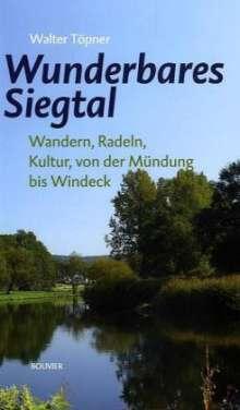 Walter Töpner: Wunderbares Siegtal, Buch