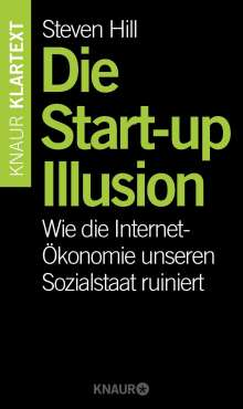 Steven Hill: Die Start-up-Illusion, Buch