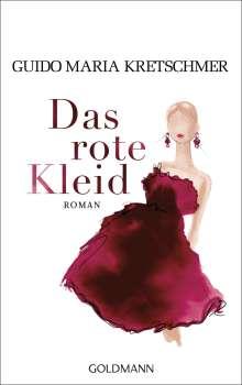 Guido Maria Kretschmer: Das rote Kleid, Buch