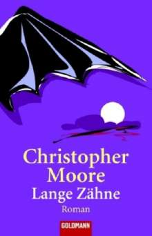 Christopher Moore: Moore, C: Lange Zähne, Buch