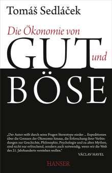 Tomas Sedlacek: Die Ökonomie von Gut und Böse, Buch