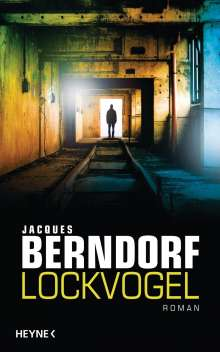 Jacques Berndorf: Lockvogel