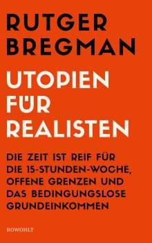 Rutger Bregman: Utopien für Realisten