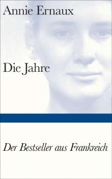 Annie Ernaux: Die Jahre, Buch