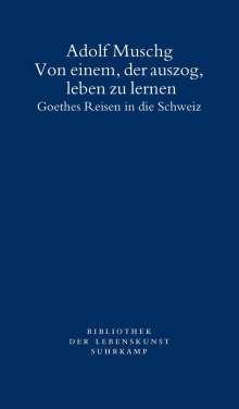 Adolf Muschg: Von einem, der auszog, leben zu lernen, Buch