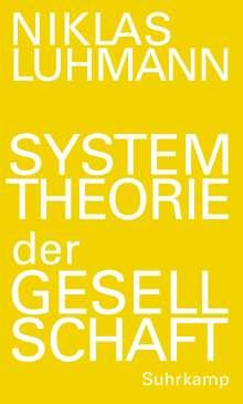 Niklas Luhmann: Systemtheorie der Gesellschaft, Buch
