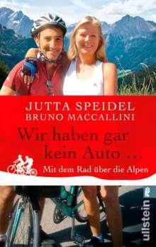 Jutta Speidel: Wir haben gar kein Auto ..., Buch