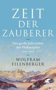 Wolfram Eilenberger: Zeit der Zauberer, Buch