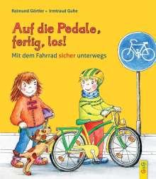 Raimund Görtler: Auf die Pedale, fertig, los! Mit dem Fahrrad sicher unterwegs, Buch
