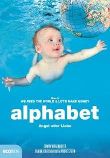 Erwin Wagenhofer: alphabet, Buch