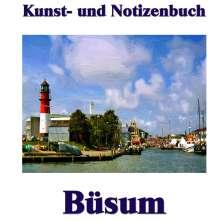 Pierre Sens: Kunst- und Notizenbuch Büsum, Buch