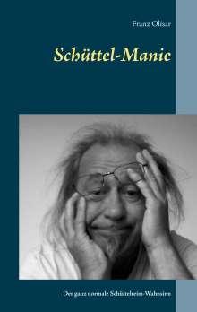 Franz Olisar: Schüttel-Manie, Buch