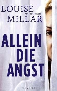 Louise Millar: Allein die Angst, Buch
