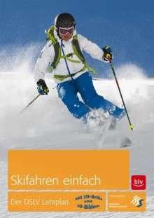 Skifahren einfach. Der DSLV-Lehrplan, Buch