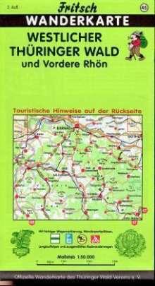 Westlicher Thüringer Wald und Vordere Rhön 1 : 50 000. Fritsch Wanderkarte, Diverse