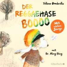 Jens Strohschnieder: Der Reggaehase BOOOO und der König, der nicht mehr tanzen wollte oder konnte