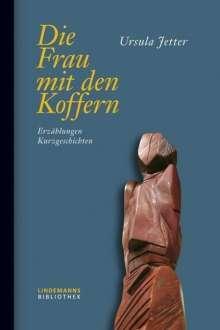 Ursula Jetter: Die Frau mit den Koffern, Buch