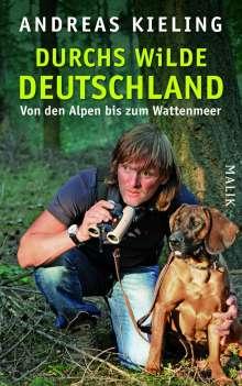Andreas Kieling: Durchs wilde Deutschland, Buch