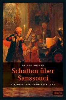 Oliver Buslau: Schatten über Sanssouci, Buch