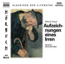Gogol,Nikolaj von:Aufzeichnungnen eines Irren, CD