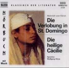 Kleist,Heinrich von:Die Verlobung von St.Domingo, 2 CDs