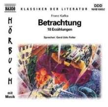 Kafka,Franz:Betrachtung - 18 Erzählungen, CD