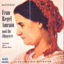 Keller,Gottfried:Frau Regel Amrain und ihr Jüngster, 2 CDs