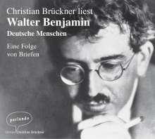 Walter Benjamin: Deutsche Menschen, 3 CDs