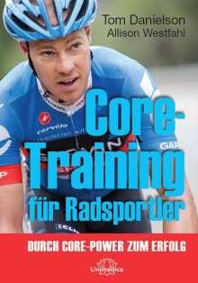 Tom Danielson: Core-Training für Radsportler, Buch