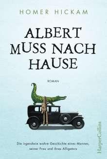 Homer Hickam: Albert muss nach Hause, Buch