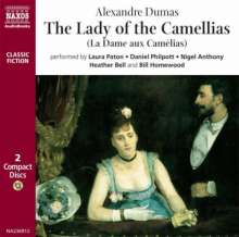 Alexandre Dumas: The Lady of the Camellias: La Dame Aux Camelias, CD
