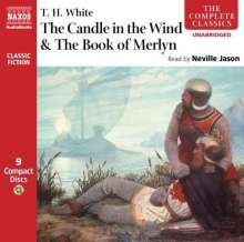 T. H. White: The Candle in the Wind & the Book of Merlyn, CD