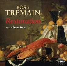Rose Tremain: Restoration, CD