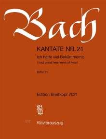 "Johann Sebastian Bach (1685-1750): Kantate Nr. 21 c-Moll BWV 21 ""Ich hatte viel Bekümmernis"", Noten"