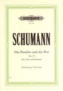 Robert Schumann (1810-1856): Das Paradies und die Peri op. 50, Noten