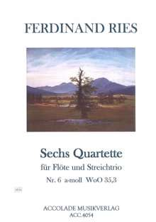 Ferdinand Ries (1784-1838): Quartett a-moll WoO 35,3, Noten