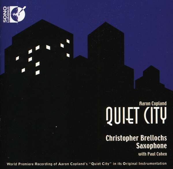 aaron copland s quiet city Biographical information on copland is readily available from other sources (see  links) so i will  quiet city - aaron copland, adapted by christopher brellochs.